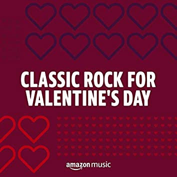 Classic Rock for Valentine's Day