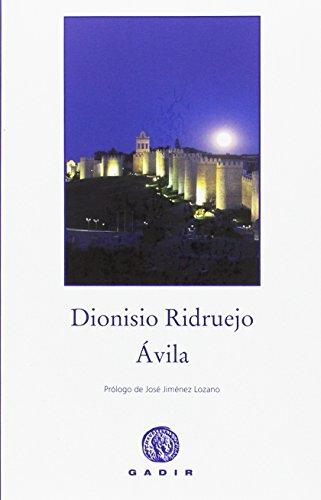 Ávila (Ensayo y Biografía)