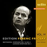 Edition Ferenc Fricsay / Beethoven: Symphonies Nos. 7 & 8, Leonore Overture No.3, Vol. 6