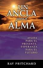 Un Ancla Para el Alma (Spanish Edition)