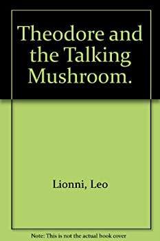 Hardcover THEODRE AND THE TALKING MUSHRO Book