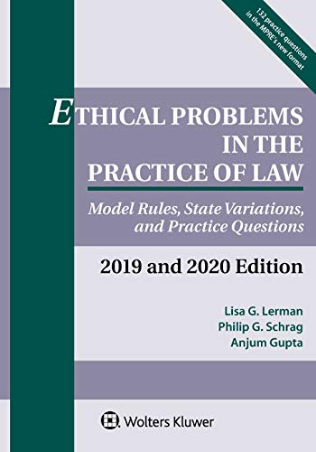 Compare Textbook Prices for Ethical Problems in the Practice of Law Supplements Supplement Edition ISBN 9781454894865 by Lerman, Lisa G,Schrag, Philip G,Gupta, Anjum