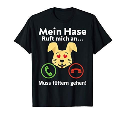 Hase, Kaninchen & Hasen rufen an! T-Shirt
