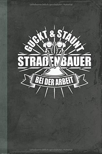 Guckt und Staunt Straßenbauer bei der Arbeit: Kalender Terminplaner (Bauwirtschaft Schreibwaren) (G