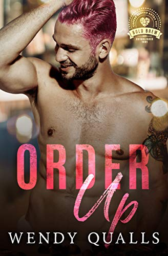 Order Up: Bold Brew Book 5 (English Edition)