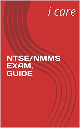 NTSE/NMMS EXAM. GUIDE