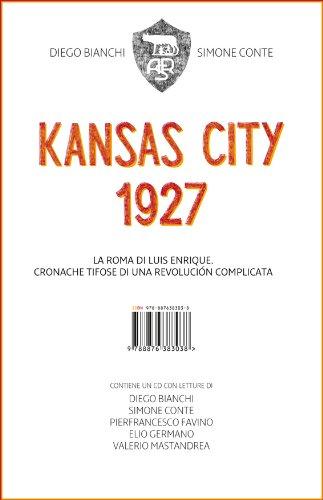 Kansas City 1927. La Roma di Luis Enrique (Italian Edition)