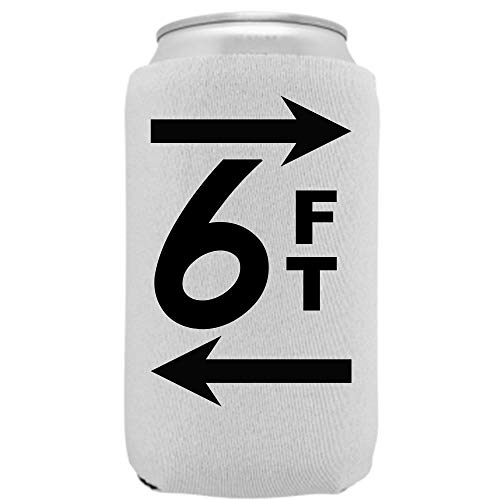 Social Distancing 6ft CoronavirusBeer Coolie| Novelty Drink Safe Fun Beverage Huggie | Insulated12oz 16oz Party Can Cooler | TailgatingCovid 19 BBQ Gift | Quality Neoprene (White)