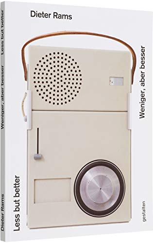 Dieter Rams: Less But Better (Bilingual English and German Edition)