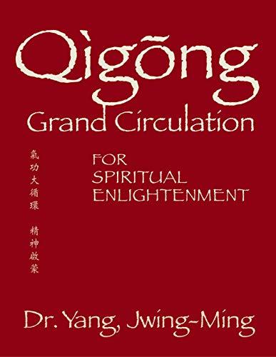Qigong Grand Circulation For Spiritual Enlightenment (Qigong Foundation) (English...