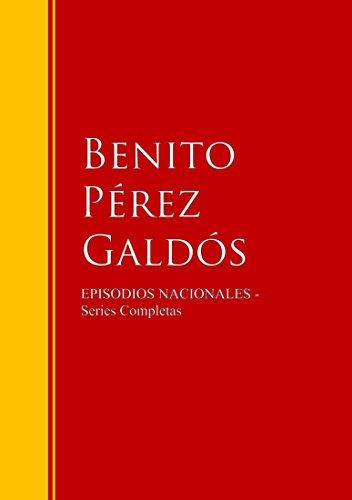 Episodios Nacionales: Biblioteca de Grandes Escritores