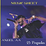 Anuel AA - 23 Preguntas: Music sheet 120 pages square 8.5'x'8.5 in