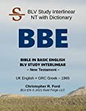 BBE-EN / BLV Study Interlinear: New Testament with Dictionary (English Edition)