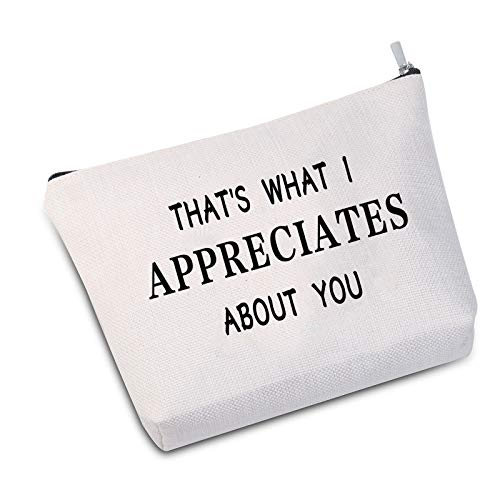 JXGZSO Letterkenny Inspired Gift Squirrelly Dan Quote That's What I Appreciates About You Makeup Bag For Women (Appreciates About You white)