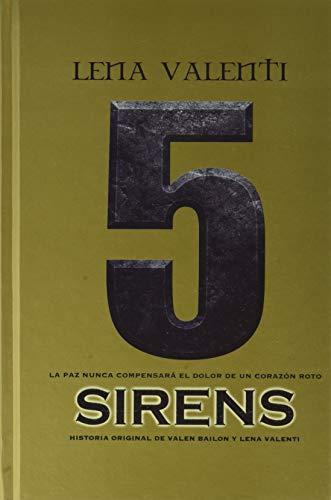 Sirens 5: La paz nunca compensará el dolor de un corazón