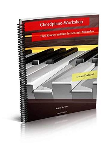 Chordpiano-Workshop: Frei Klavier spielen lernen mit Akkorden