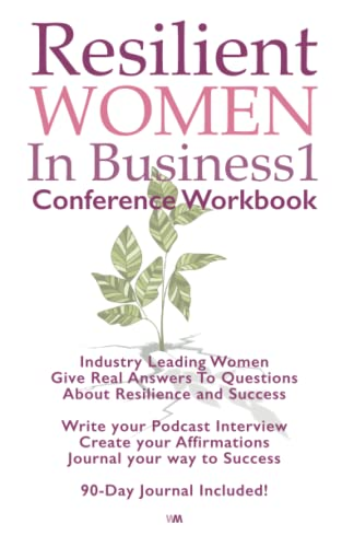 Compare Textbook Prices for Resilient Women In Business Conference 1 Workbook  ISBN 9781914265037 by Hayden, Kim,Priestley, Andrew