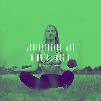 Meditational and Mindful Music