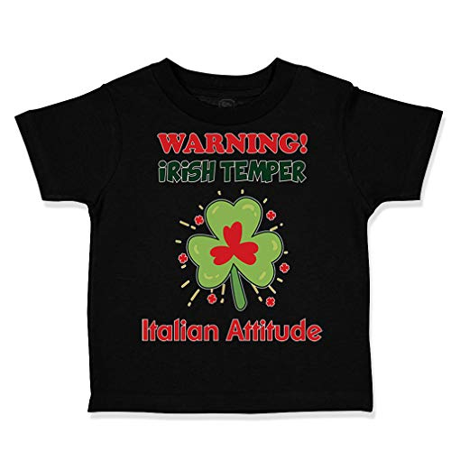 Custom Toddler T-Shirt Warning Irish Temper - Italian Attitude Cotton Boy & Girl Clothes Funny Graphic Tee Black Design Only 2T