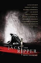 Tales of Jack the Ripper by Laird Barron Joe R. Lansdale Ann k. Schwader Alan M. Clark Gary A. Braunbeck Ramsey Campbell Silvia Moreno-Garcia Ennis Drake Walter Greatshell(2013-08-31)