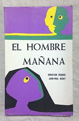 EL HOMBRE MAÑANA