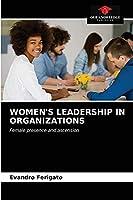 Women's Leadership in Organizations