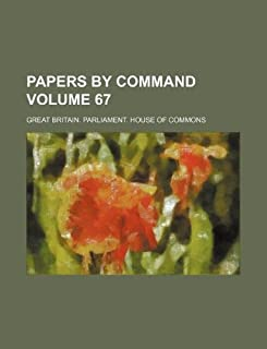 Papers by Command Volume 67