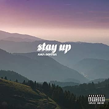 Stay Up