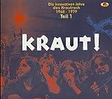 Kraut! Die Innovativen Jahre Des Kraut Rock Vol 1...