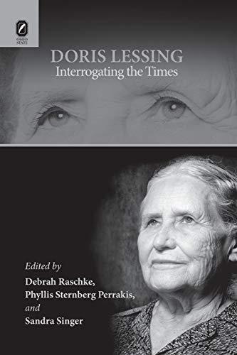 Doris Lessing: Interrogating the Times