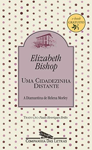 Uma cidadezinha distante: A Diamantina de Helena Morley