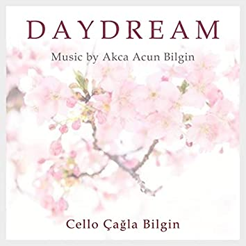 Daydream (Cello Çağla Bilgin)