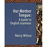 Our Mother Tongue: An Introductory Guide to English Grammar【洋書】 [並行輸入品]