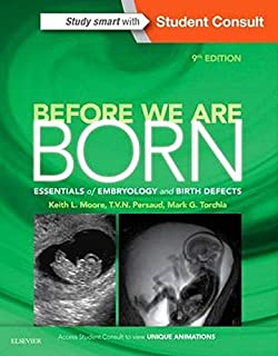 Before We Are Born: Essentials of Embryology and Birth Defects