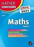 Mathématiques Tome 2 - CRPE 2021 - Epreuve écrite d'admissibilité