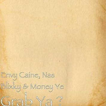 Grab Ya?