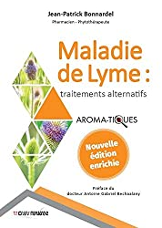 Maladie de Lyme traitements alternatifs de Jean Patrick Bonnardel