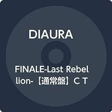 FINALE-Last Rebellion-【通常盤】C Type