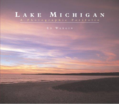 Lake Michigan: A Photographic Portfolio
