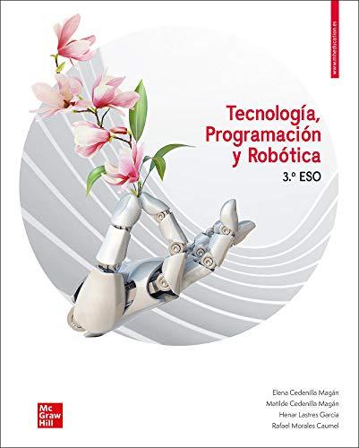 Tecnologia, programacion y robotica 3 ESO. Libro del alumno