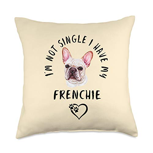 FRENCH BULLDOG Funny Dog Owner Gifts I'm Not Single I Have My FRENCHIE Puppy Dog Valentines Day Throw Pillow, 18x18, Multicolor