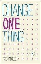 تغيير واحد Thing.: تجعل واحد في التغيير واحتضان بسعادة أكثر إليك بنجاح
