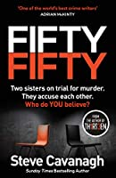 Fifty-Fifty: The Number One Ebook Bestseller, Sunday Times Bestseller and Richard and Judy Bookclub pick (English Edition)
