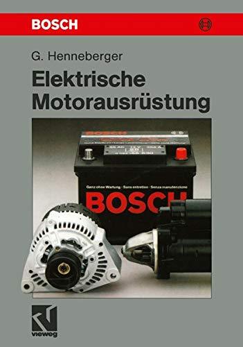 Elektrische Motorausrüstung: Starter, Generator, Batterie und ihr Zusammenwirken im Kfz-Bordnetz