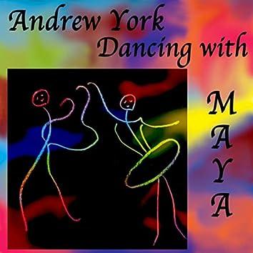 Dancing with Maya