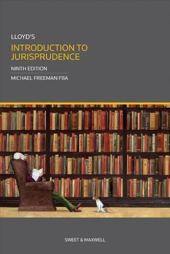Compare Textbook Prices for Lloyds Introduction To Jurisprudence 9th edition Edition ISBN 8601410713713 by Michael Freeman