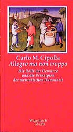 Allegro ma non troppo. (Wagenbach SALTO): Die Rolle der Gewürze und die Prinzipien der menschlichen Dummheit: 98