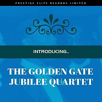Introducing... The Golden Gate Jubilee Quartet
