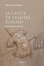 La chute de l'Empire Romain de Bertrand LANÇON