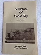UNA HISTORIA DE LA CLAVE DEL CEDRO [FLORIDA]
